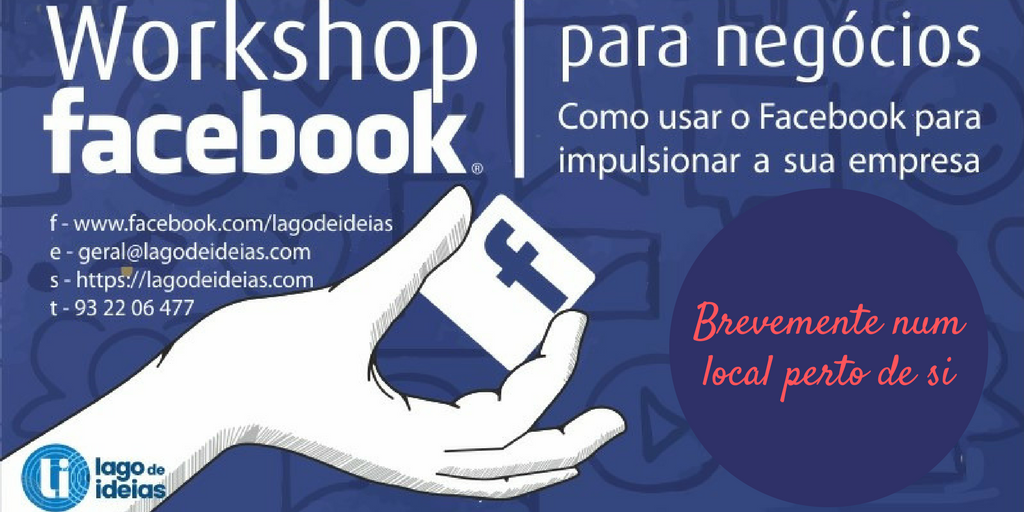 Workshop Facebook para Negócios - Lago de Ideias