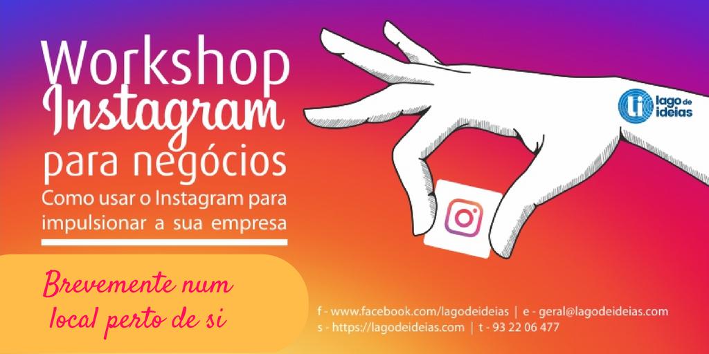 Instagram para Negócios: Lago de Ideias - Comunicação Digital
